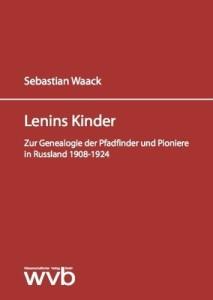 sebastian-waack-lenins-kinder-pionieren-und-pfadfinder-WVB