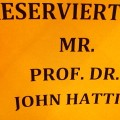 Reserviert-fuer-Professor-John-Hattie-Studie-Visible-Learning-Deutsch-Vortrag-Oldenburg-Powerpoint