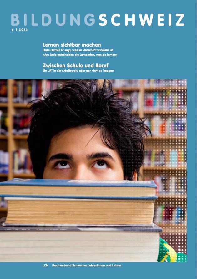 BILDUNG-SCHWEIZ-06-2013_John-Hattie-Studie-Lernen-sichtbar-machen-Visible-Learning