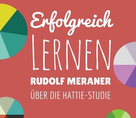 hattie-studie_visible-learning_gastbeitrag-rudolf-meraner460x400