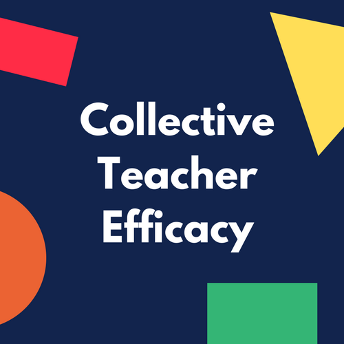 Collective Teacher Efficacy (CTE) according to John Hattie - VISIBLE